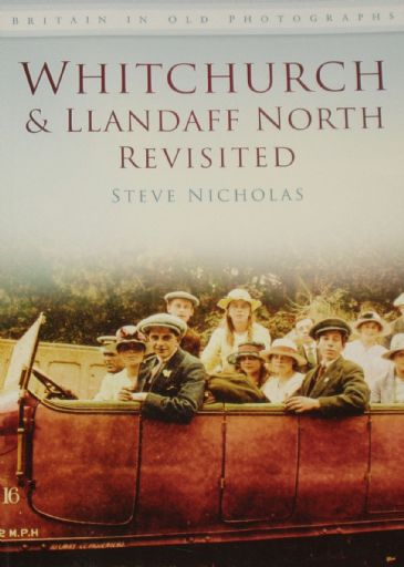 Whitchurch and Llandaff North Revisited, by Steve Nicholas
